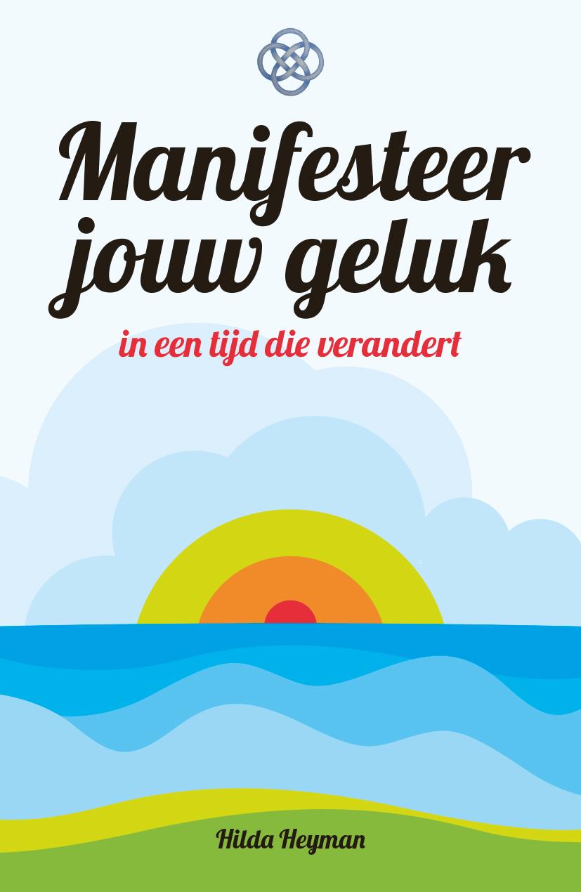 Nieuwe paperback, manifesteer jouw geluk | Natuurlijk Hilda Heyman